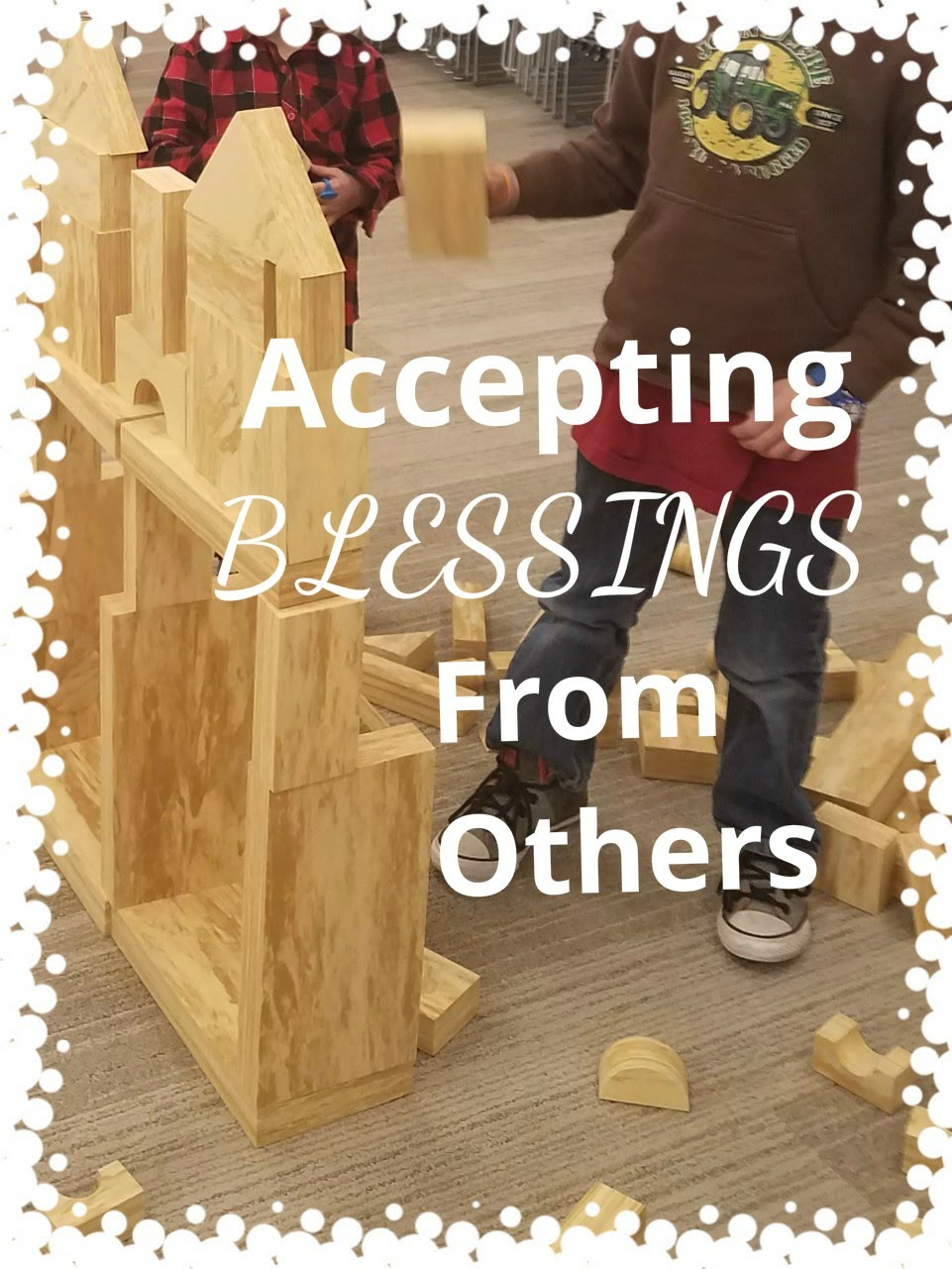 Accepting Blessings from Others