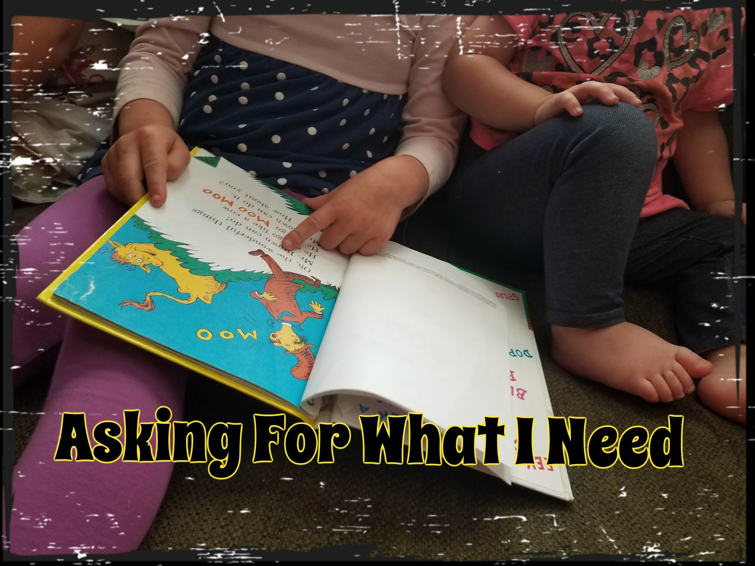 Asking For What I Need