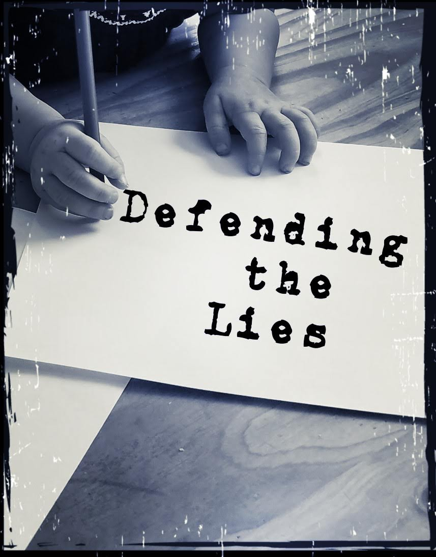 Defending the Lies