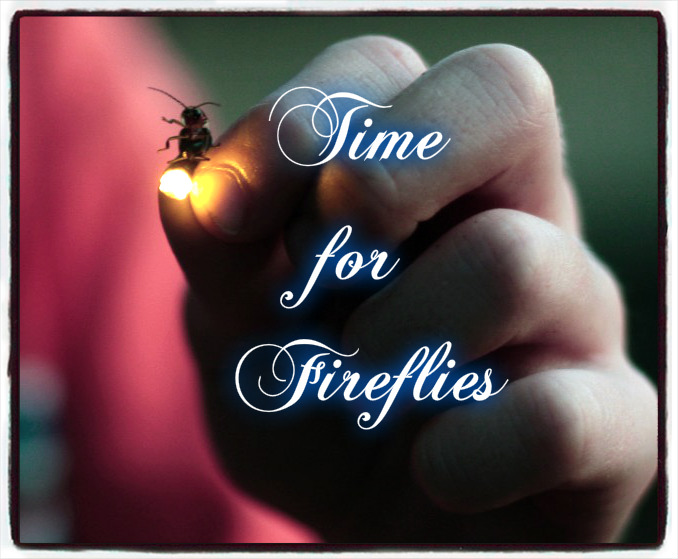 Time for Fireflies