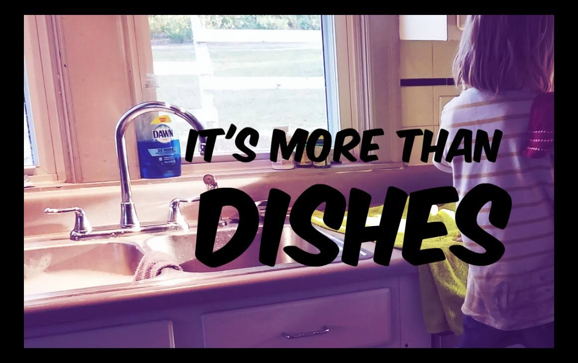 It's More Than Dishes