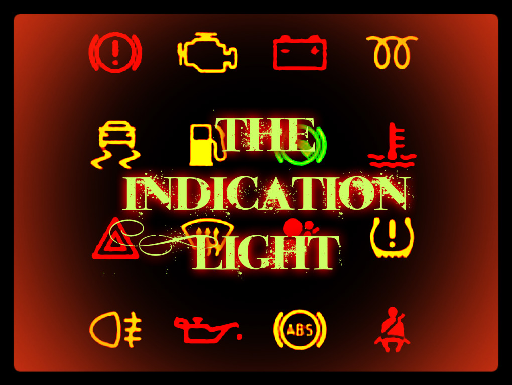 The Indication Light