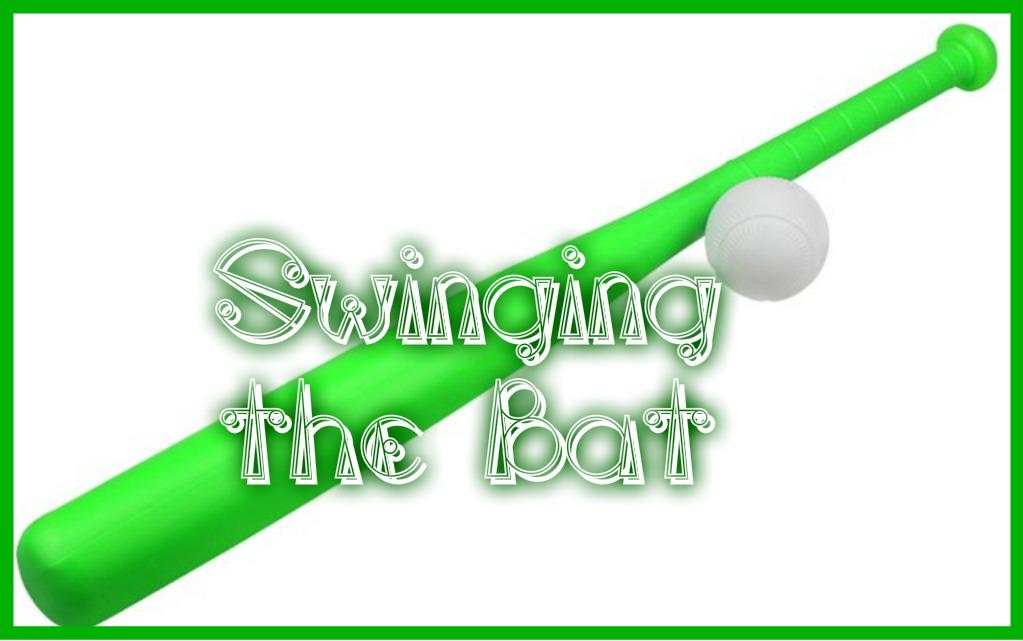 Swinging the Bat