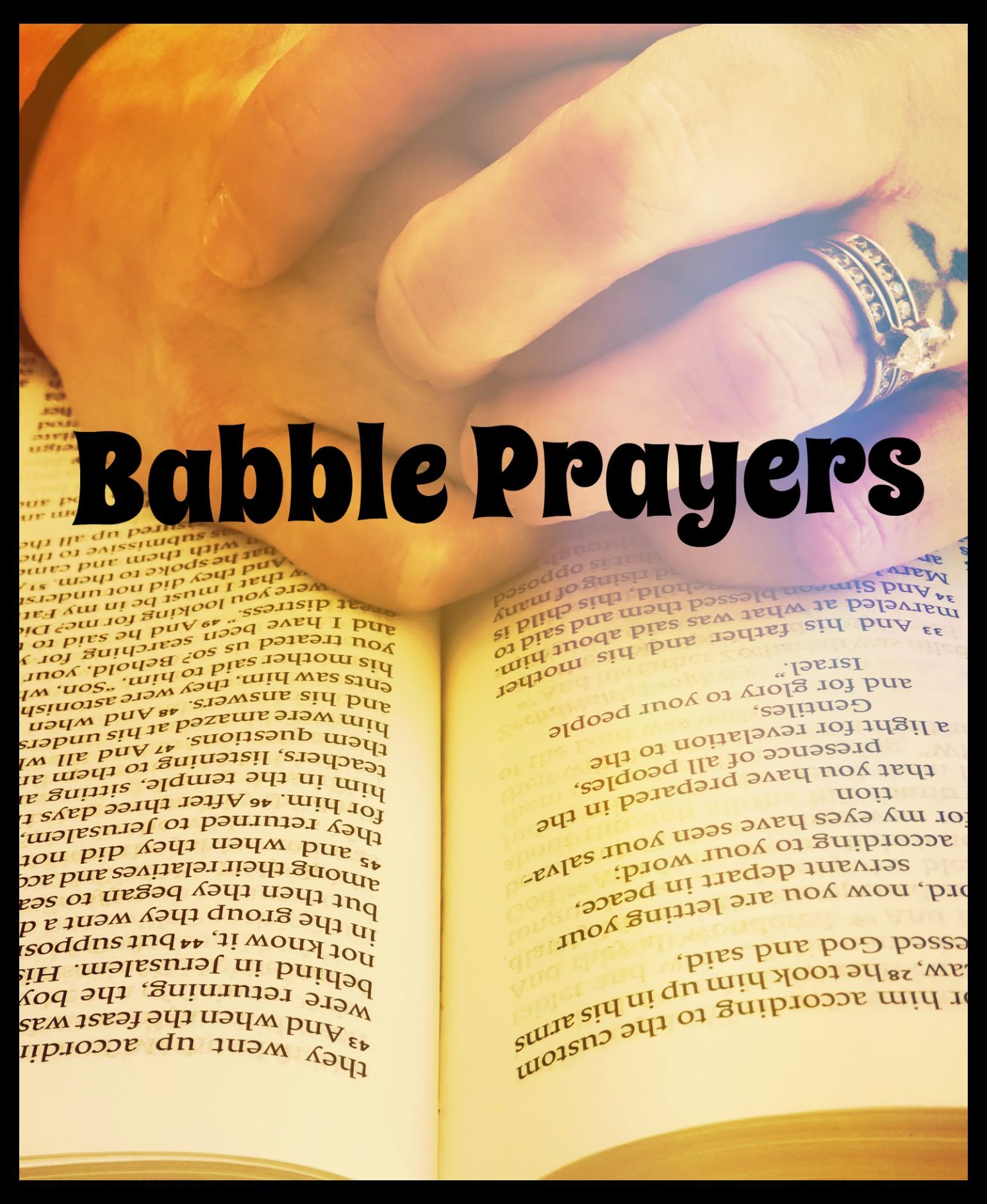 Babble Prayer