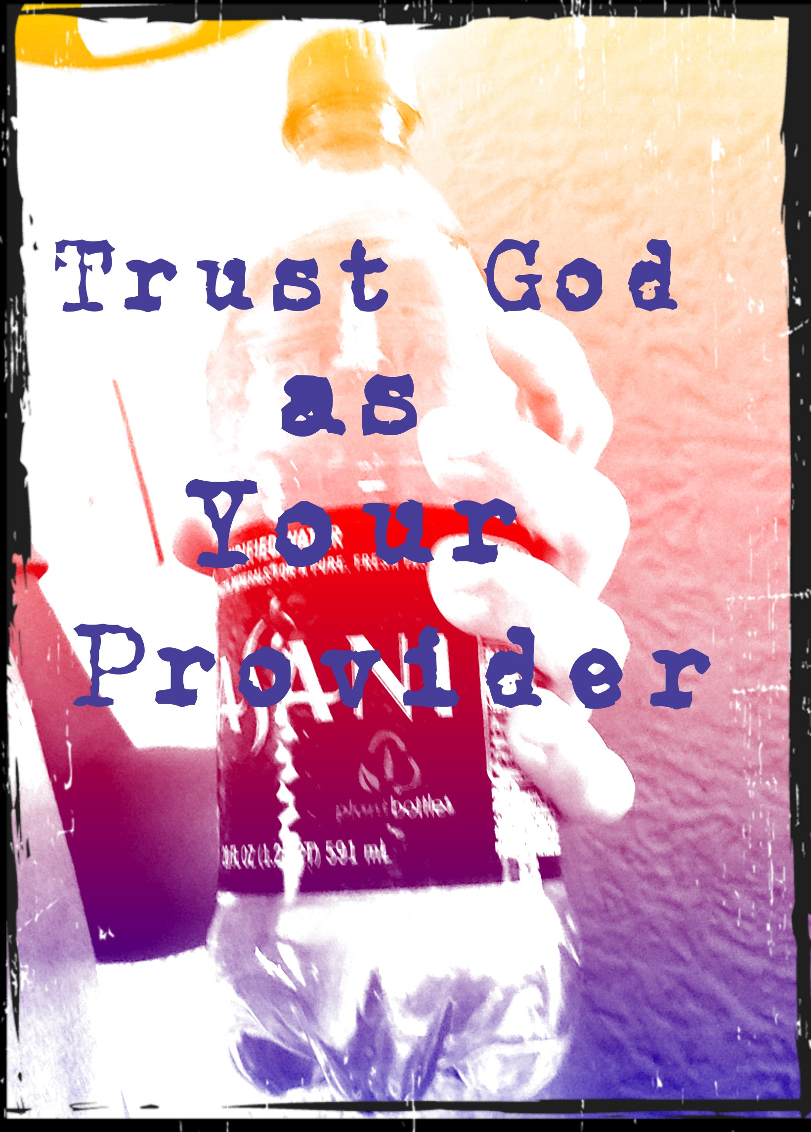 Trusting God as Your Provider