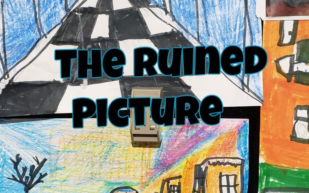 The Ruined Picture